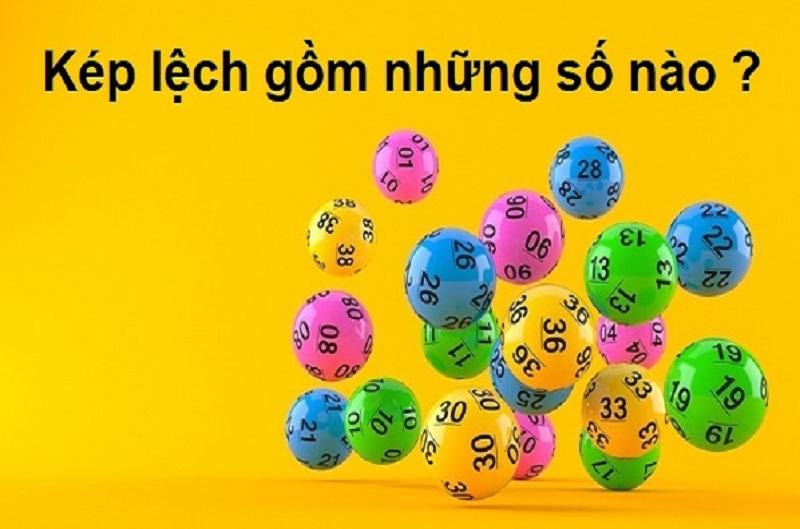 Kép lệch là gì? Kép lệch gồm những số nào? Cách chơi như thế nào hiệu quả nhất?